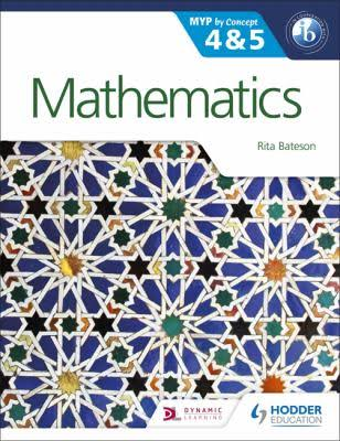 Mathematics for the MYP 4&5: by Concept